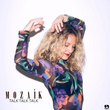 Mozaik talk talk talk